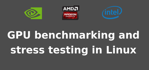 GPU benchmarking and stress testing in Linux