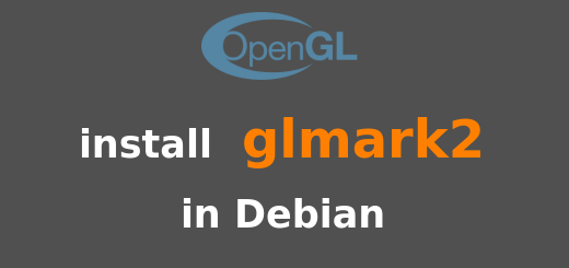 How to install glmark2 from source in Debian