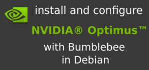 configure NVIDIA Optimus in Debian