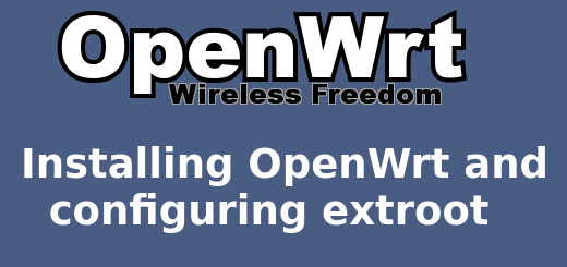 installing OpenWrt and configuring extroot