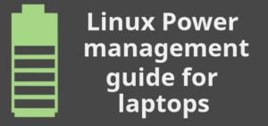 linux power management for laptops