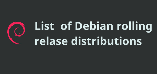 List of Debian rolling release distributions