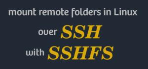 SSHFS mount remote folder linux