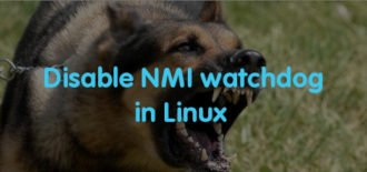 4 ways to disable NMI watchdog in Linux