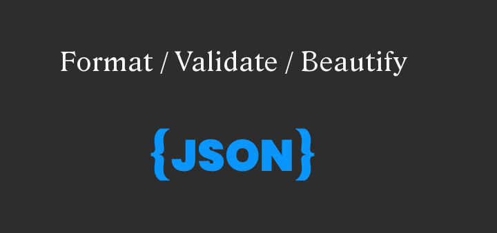 Format , validate, beautify JSON online
